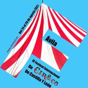 Cir&Co 2021. Festival internacional de Circo en Ávila